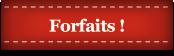 forfaits pavillon wilson